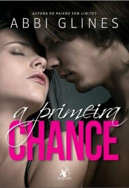 A primeira chance - Editora Arqueiro