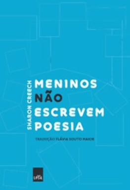 Meninos não escrevem poesia - Editora Leya