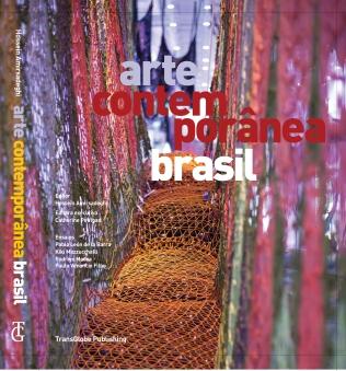 Arte contemporânea Brasil - APC/ Transglobe Publisher