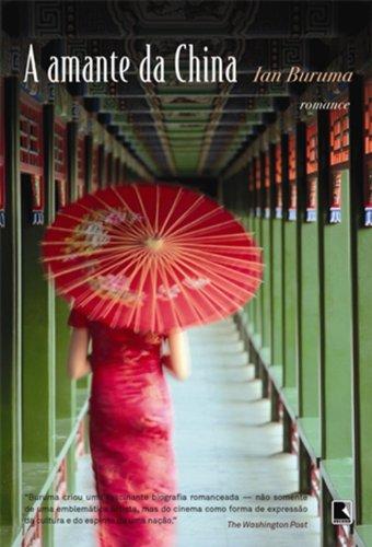 A amante da China - Editora Record
