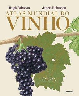 Atlas mundial do vinho - Globo Estilo
