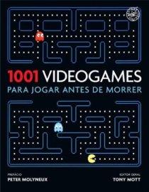 1001 videogames para jogar antes de morrer - Editora Sextante