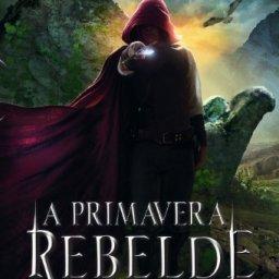 A primavera rebelde - Editora Seguinte