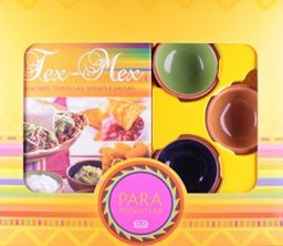 Tex-Mex: nachos, tortilhas, wraps e salsas - Editora V&R