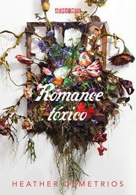 Romance Tóxico - Editora Seguinte