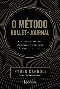 O método Bullet Journal - Editora Fontanar
